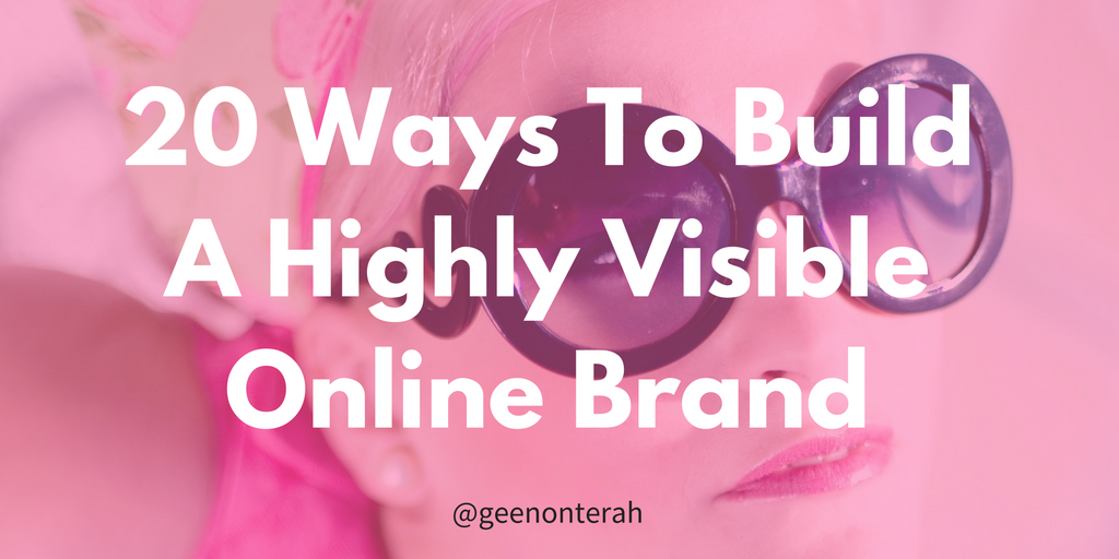 20-ways-to-build-a-highly-visible-online-brand